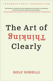 Cover The Art of Thinking Clearly oleh