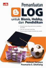Cover Pemanfaatan Blog Untuk Bisnis, Hobby & Pendidikan oleh