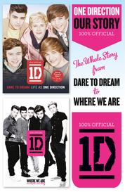 Cover One Direction: Our Story: The Whole Story from Dare to Dream to Where We Are oleh