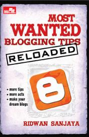 Cover Most Wanted Blogging Tip - Reloaded oleh