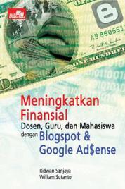 Cover Meningkatkan Finansial Dosen, Guru, dan Mahasiswa dengan Blogspot & Google Ad$ense oleh