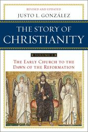 Cover The Story of Christianity: Volume 1 oleh