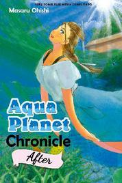 Aqua Planet Chronicle After by Cover