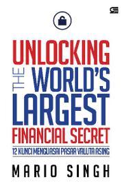 Cover Unlocking the World's Greatest Financial Secret oleh