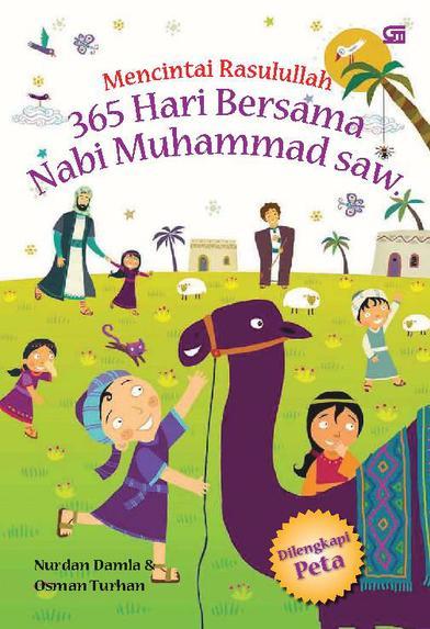 Mencintai Rasulullah - 365 Hari Bersama Nabi Muhammad SAW by Cover
