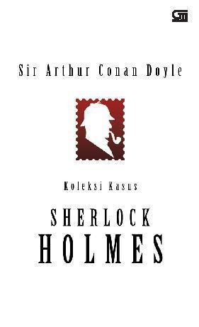 Koleksi Kasus Sherlock Holmes by Cover