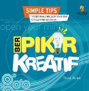 (SIMPLE TIPS) BERPIKIR KREATIF by Fitryan C. Dennis Cover