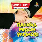 (SIMPLE TIPS) RAHASIA MERAIH PROMOSI