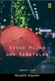Cover Kisah Hujan dan Kebetulan oleh