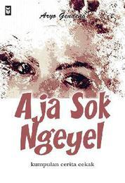 Cover Aja Sok Ngeyel oleh