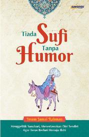 Cover Tiada Sufi Tanpa Humor oleh