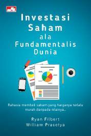 Investasi Saham ala Fundamentalis Dunia by Ryan Filbert Wijaya, S.Sn, ME. Cover