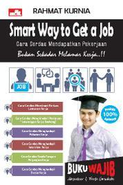 Cover Smart Way to Get A Job oleh