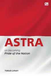 ASTRA, on Becoming the Pride of Nation by Yakub Liman Cover