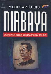 Nirbaya: Catatan Harian Mochtar Lubis dalam Penjara Orde Baru by Cover