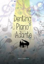 Denting Piano Adante