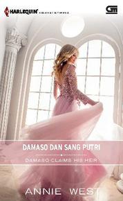 Harlequin Koleksi Istimewa: Damaso dan Sang Putri (Damaso Claims His Heir)