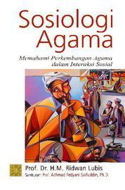 Cover Sosiologi Agama Memahami Perkembangan Agama oleh