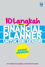 10 Langkah Menjadi Financial Planner Untuk Diri Sendiri Khusus Karyawan by Lutfi Khaerudin Cover