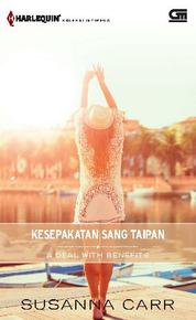 Harlequin Koleksi Istimewa: Kesepakatan Sang Taipan (A Deal with Benefits)