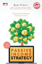 Passive Income Strategy - Edisi Revisi