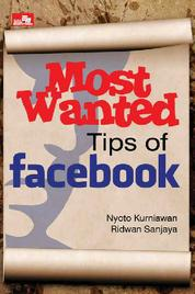 Cover MOST WANTED TIPS OF FACEBOOK oleh