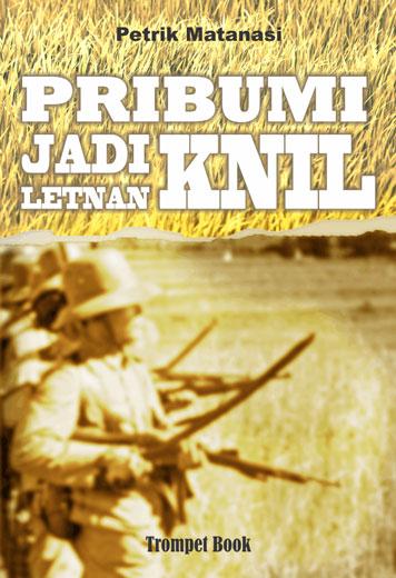 Cover Pribumi Jadi Letnan KNIL oleh