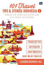 101 Travel Tips & Stories: Indonesia 1