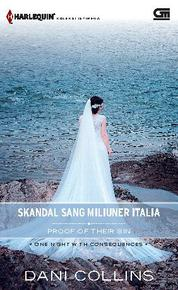 Harlequin Koleksi Istimewa: Skandal Sang Miliuner Italia (Proof of Their Sin)