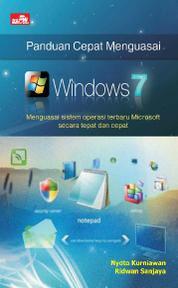 Cover PANDUAN CEPAT MENGUASAI WINDOWS 7 oleh