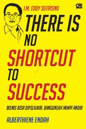 There is No Shortcut to Success (Cover baru)