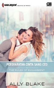 Harlequin Koleksi Istimewa: Persyaratan Cinta Sang CEO (The Rules of Engagement)