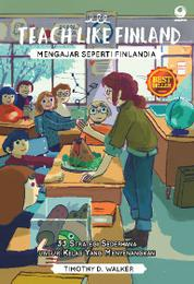 Teach Like Finland by Timothy D. Walker Cover