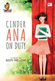 TeenLit: Cinder Ana on Duty
