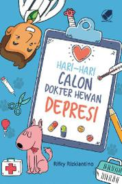 Hari-hari Calon Dokter Hewan Depresi