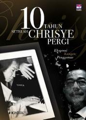 10 Tahun Setelah Chrisye Pergi : Ekspresi Kangen Penggemar