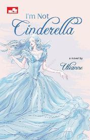 Cover I`m Not Cinderella oleh