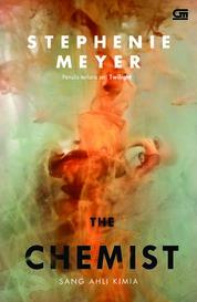 Cover Sang Ahli Kimia (The Chemist) oleh Stephanie H. Meyer