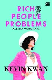 Masalah Orang Kaya (Rich People Problems)