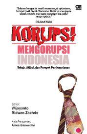 Cover Korupsi Mengorupsi Indonesia oleh