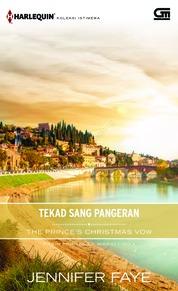 Harlequin Koleksi Istimewa: Tekad Sang Pangeran (The Prince's Christmas Vow)