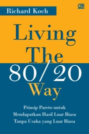 Cover Living The 80/20 Way oleh