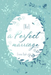 Cover Not A Perfect Marriage oleh