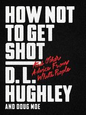 Cover How Not to Get Shot oleh