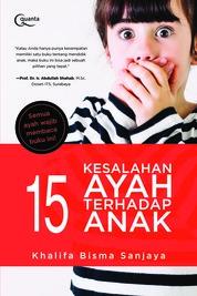 Cover 15 Kesalahan Ayah terhadap Anak oleh