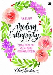Cover Yuk Belajar Modern Calligraphy dengan Brush dan Melukis Bunga dengan Watercolor oleh