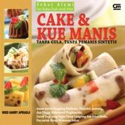 Cover Cake & Kue Manis - Tanpa Gula, Tanpa Pemanis oleh