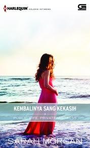 Harlequin Koleksi Istimewa: Kembalinya Sang Kekasih (Public Wife Private Mistress) by Sarah Morgan Cover