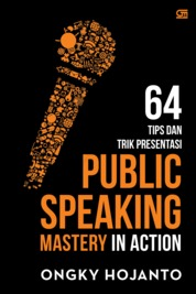 Public Speaking Mastery in Action