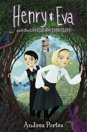 Henry & Eva and the Castle on the Cliff by Cover